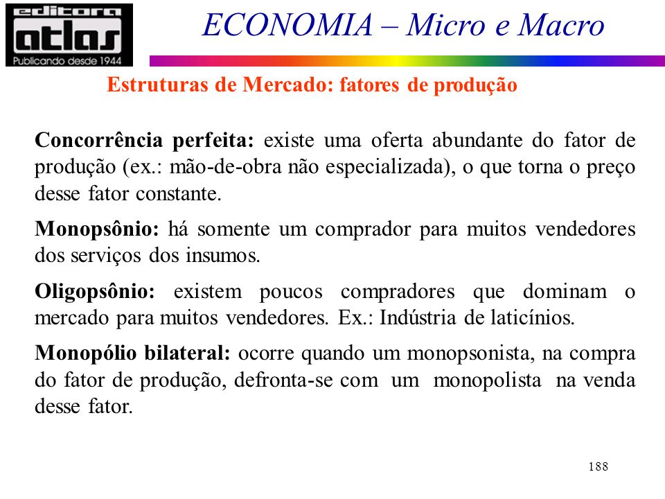 Estruturas de Mercado: fatores de produção