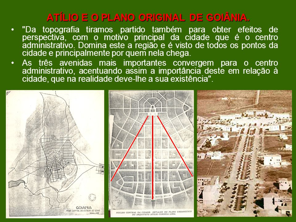 ATÍLIO E O PLANO ORIGINAL DE GOIÂNIA.