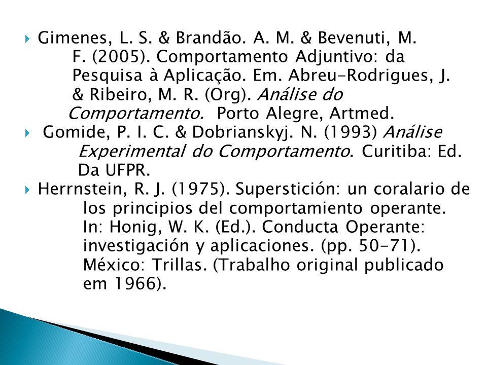 Gimenes, L. S. & Brandão. A. M. & Bevenuti, M.