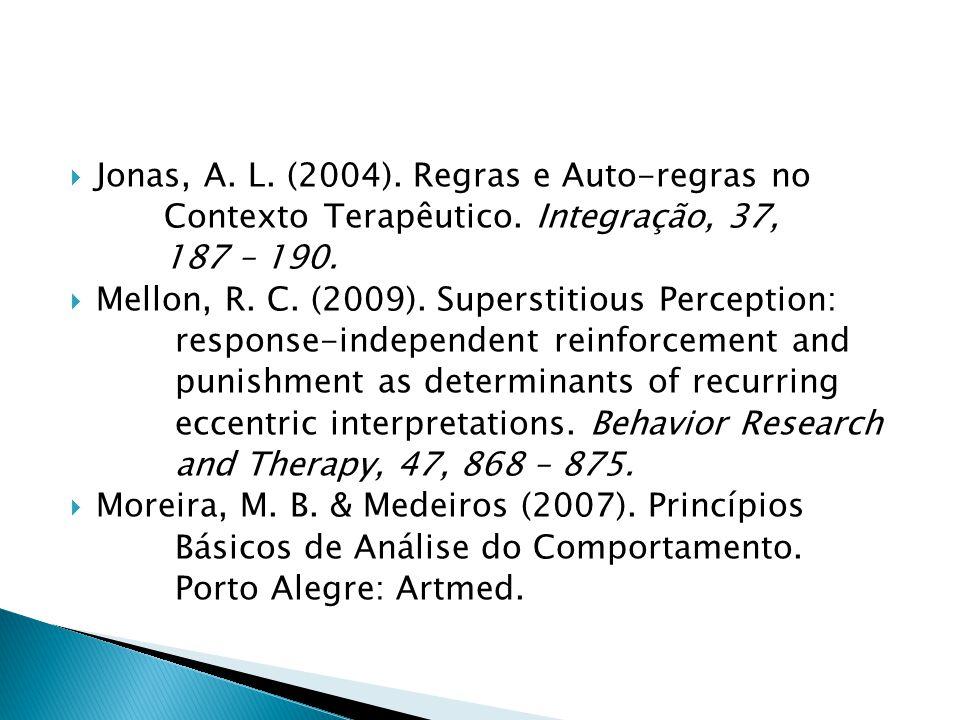 Jonas, A. L. (2004). Regras e Auto-regras no