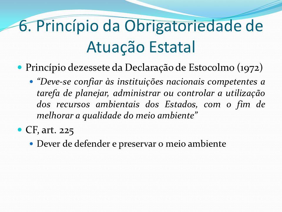 6. Princípio da Obrigatoriedade de Atuação Estatal