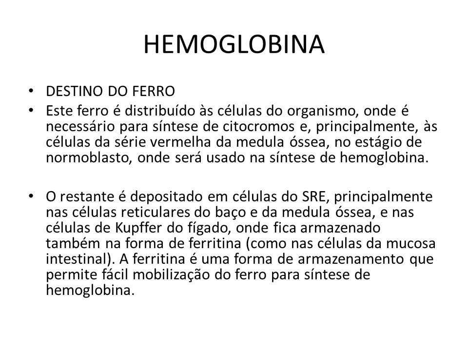 HEMOGLOBINA DESTINO DO FERRO