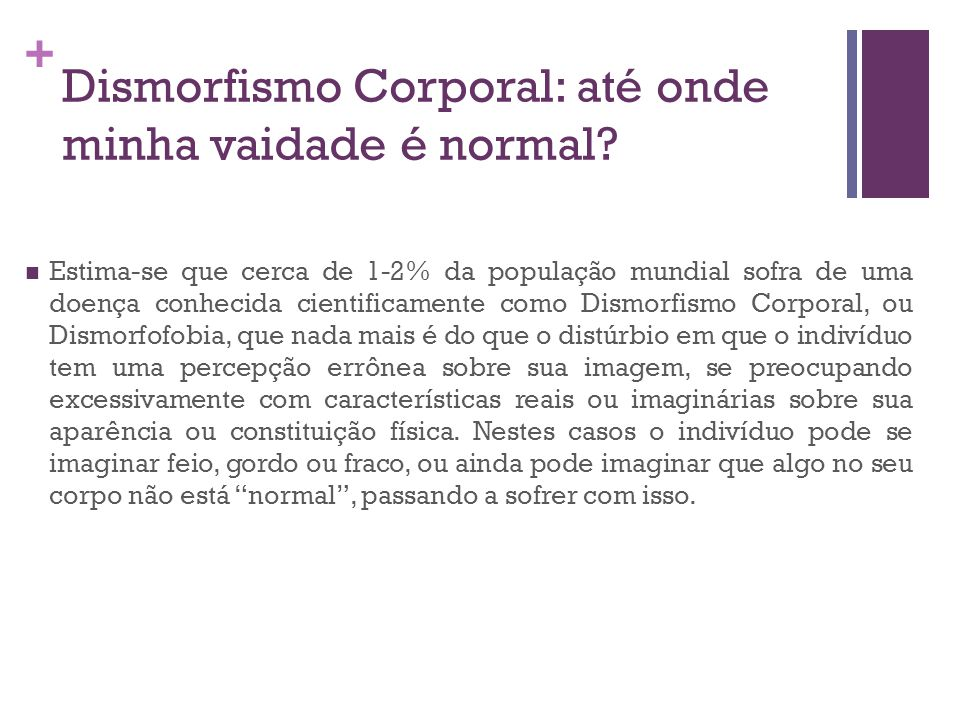 Dismorfismo Corporal: até onde minha vaidade é normal