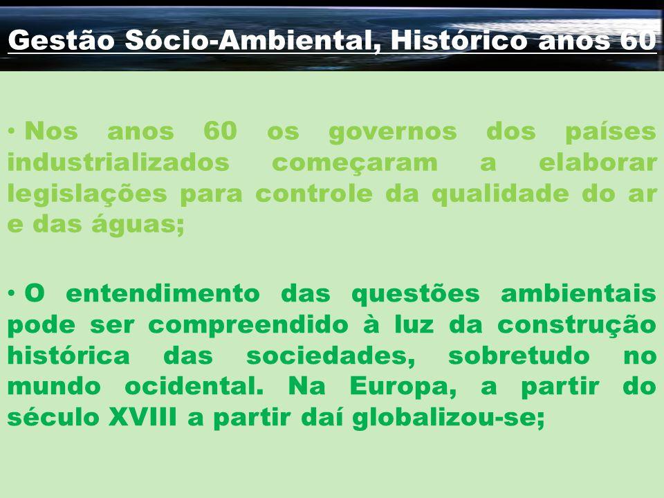 Gestão Sócio-Ambiental, Histórico anos 60