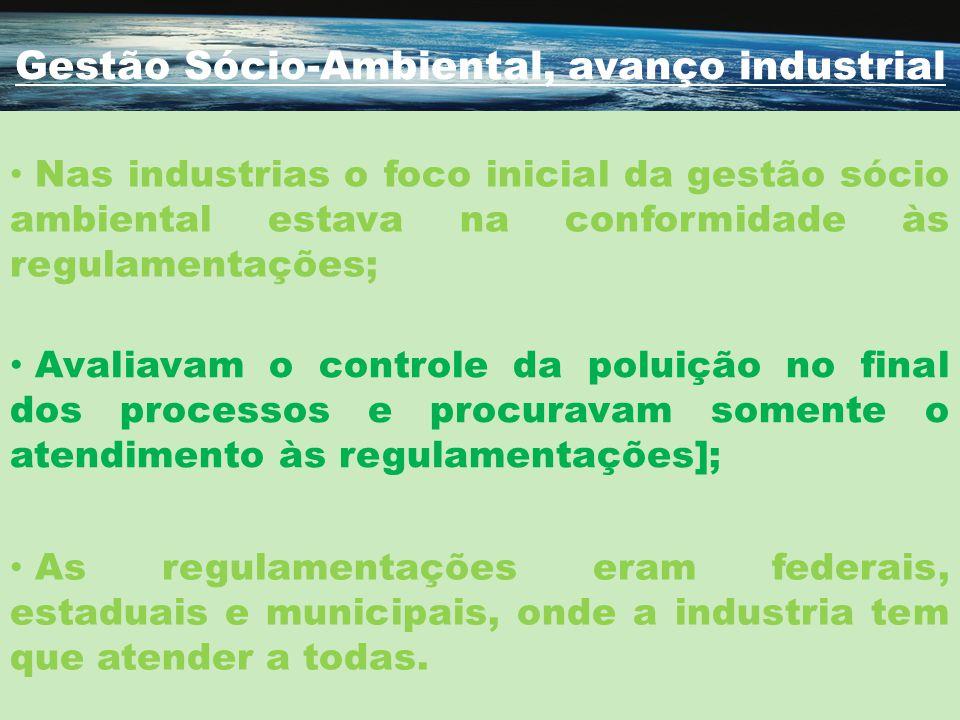 Gestão Sócio-Ambiental, avanço industrial