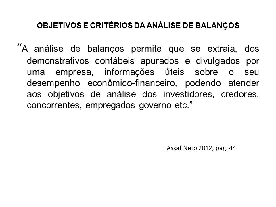 OBJETIVOS E CRITÉRIOS DA ANÁLISE DE BALANÇOS