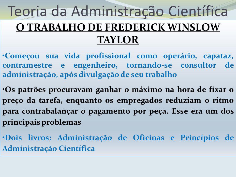 O TRABALHO DE FREDERICK WINSLOW TAYLOR