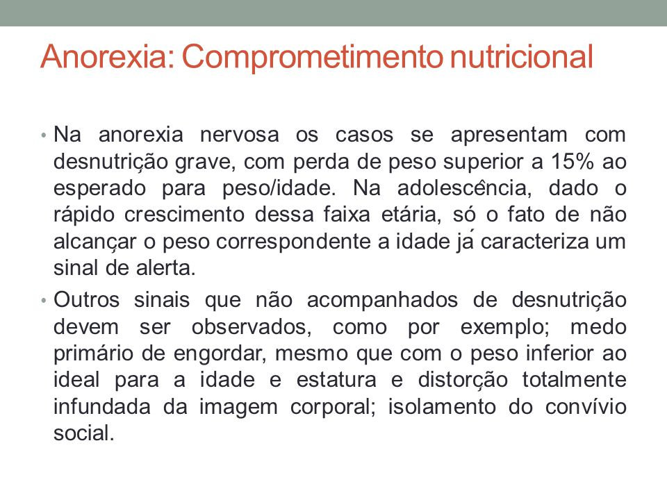 Anorexia: Comprometimento nutricional