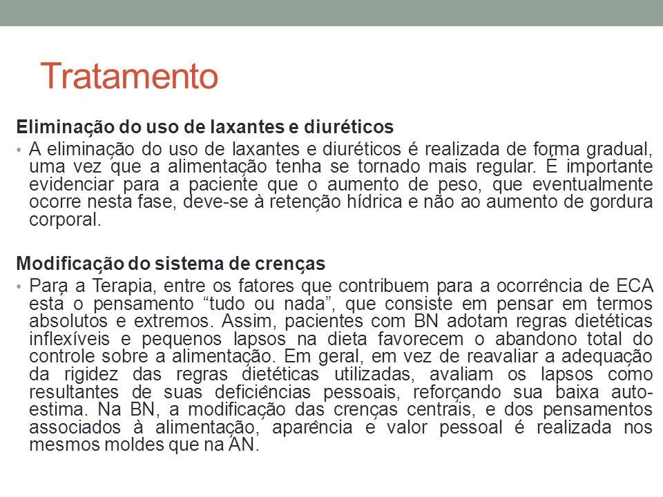 Tratamento Eliminação do uso de laxantes e diuréticos