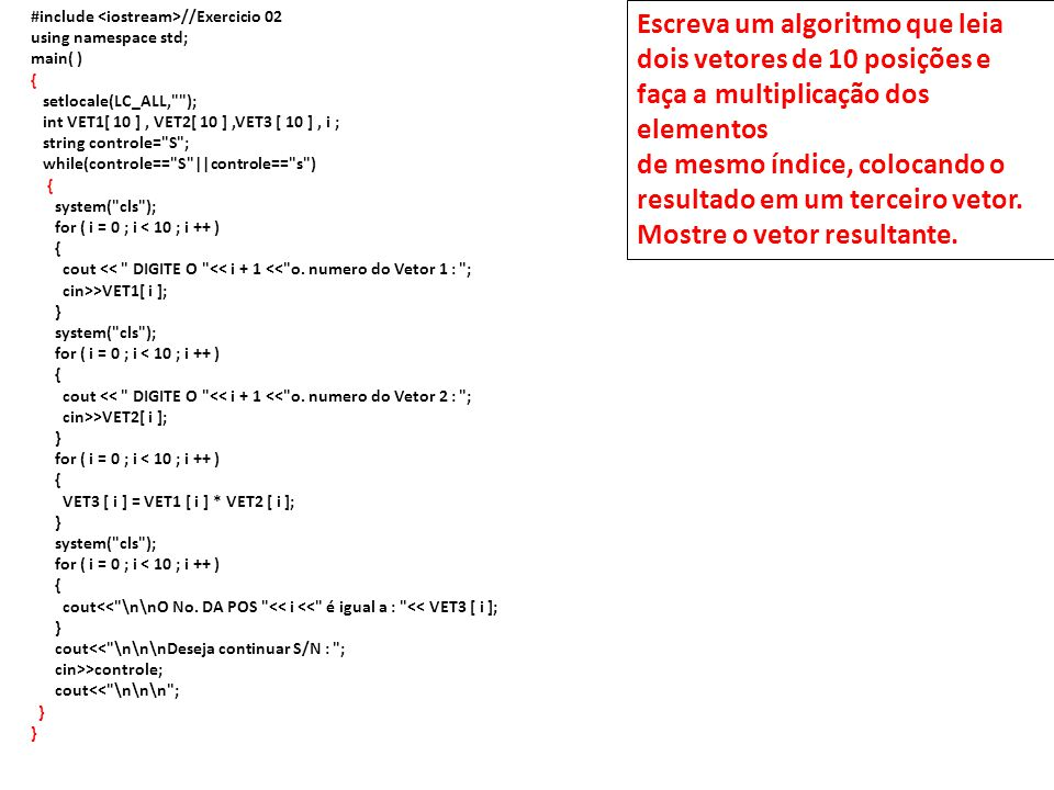 #include <iostream>//Exercicio 02