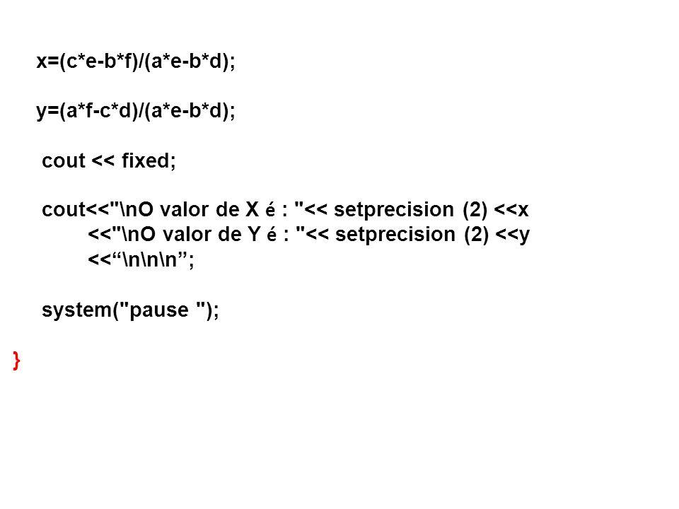x=(c*e-b*f)/(a*e-b*d);