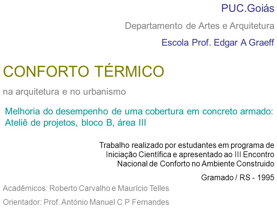 CONFORTO TÉRMICO PUC.Goiás Departamento de Artes e Arquitetura