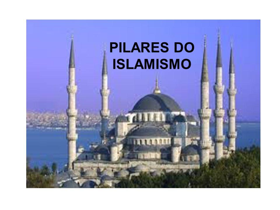 PILARES DO ISLAMISMO