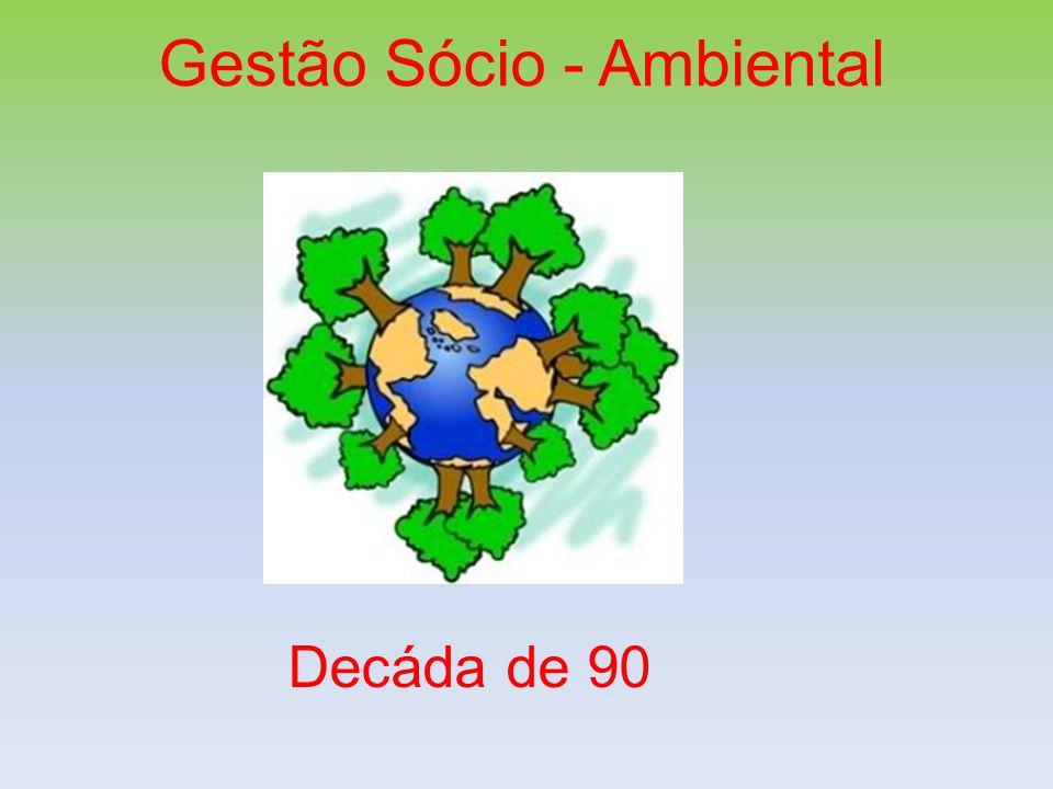 Gestão Sócio - Ambiental