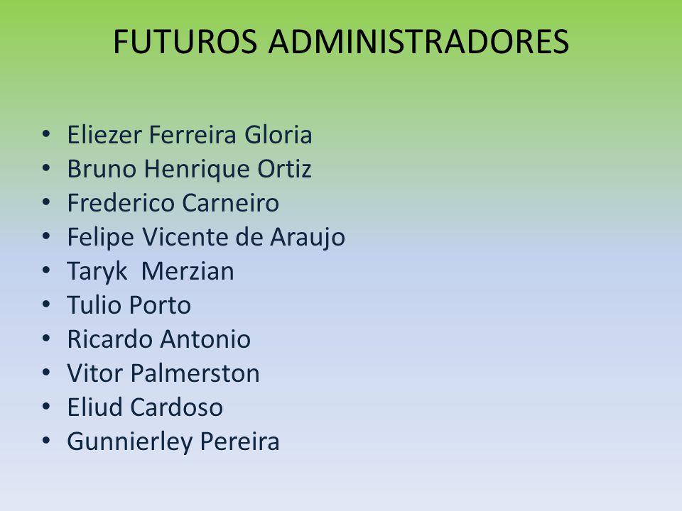 FUTUROS ADMINISTRADORES