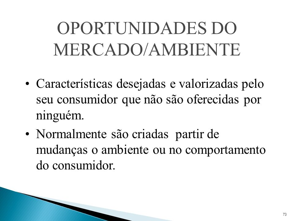 OPORTUNIDADES DO MERCADO/AMBIENTE