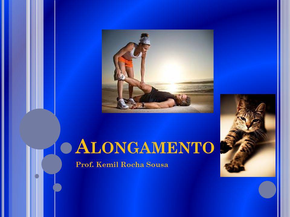 Alongamento Prof. Kemil Rocha Sousa