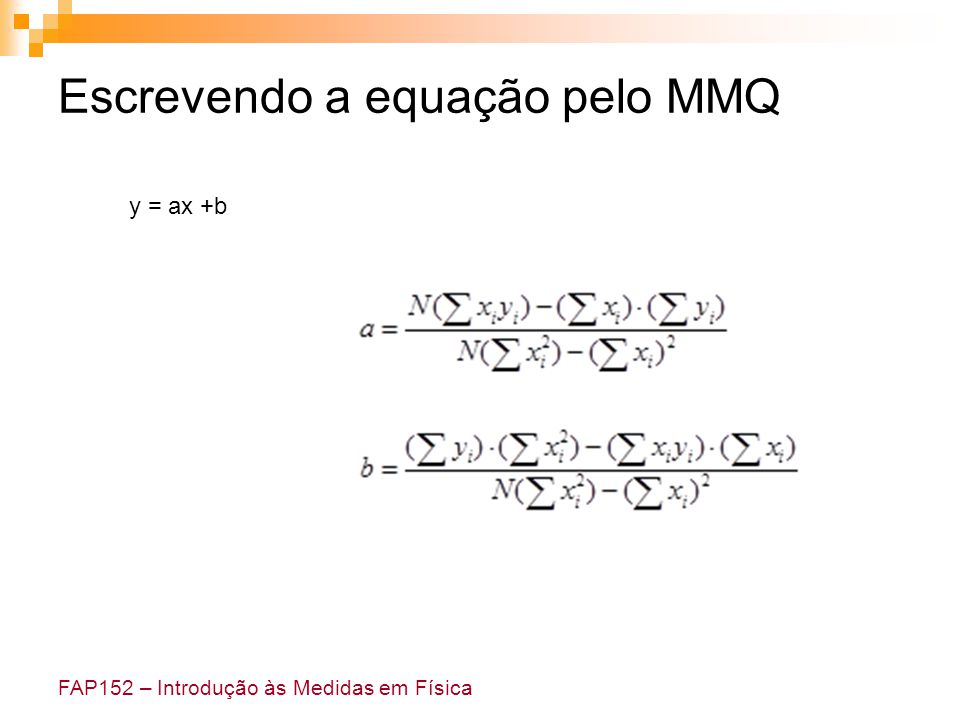 Escrevendo a equação pelo MMQ