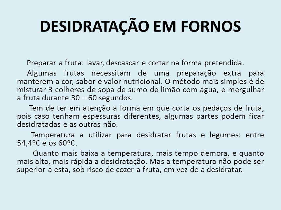 DESIDRATAÇÃO EM FORNOS