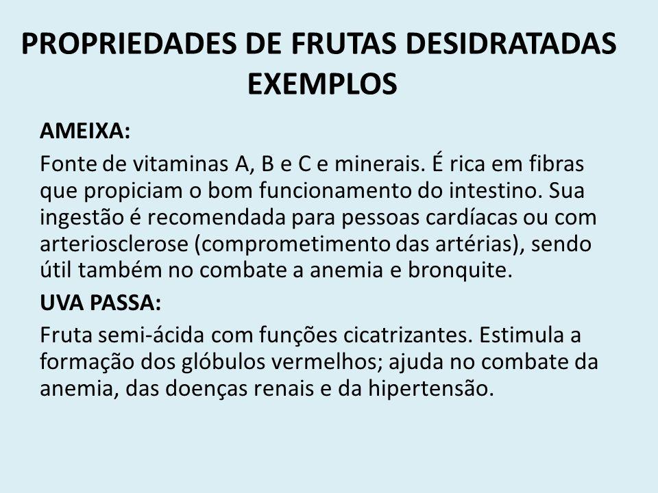 PROPRIEDADES DE FRUTAS DESIDRATADAS EXEMPLOS