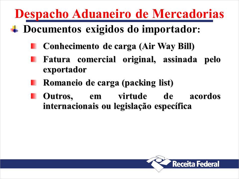 Despacho Aduaneiro de Mercadorias