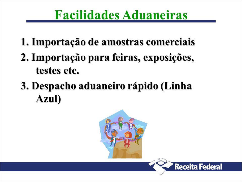 Facilidades Aduaneiras