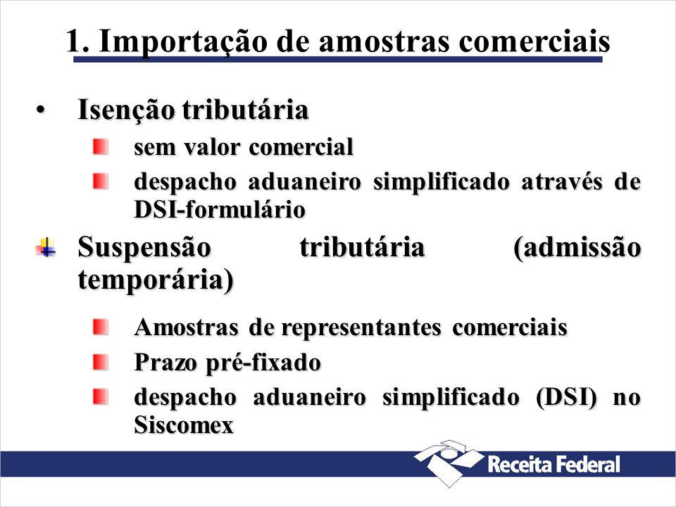 1. Importação de amostras comerciais