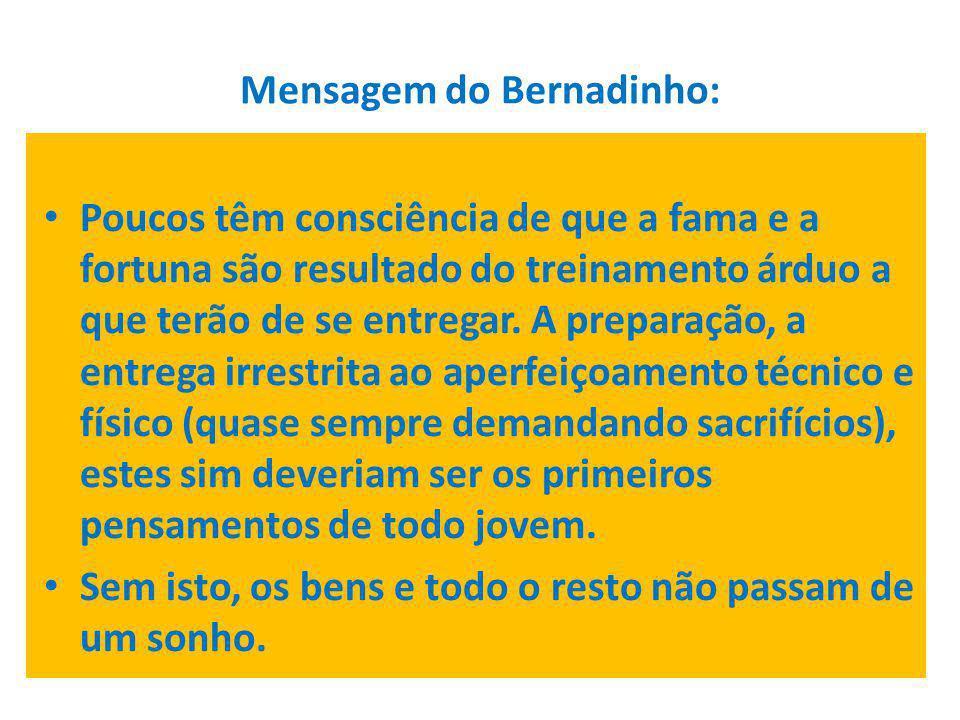 Mensagem do Bernadinho:
