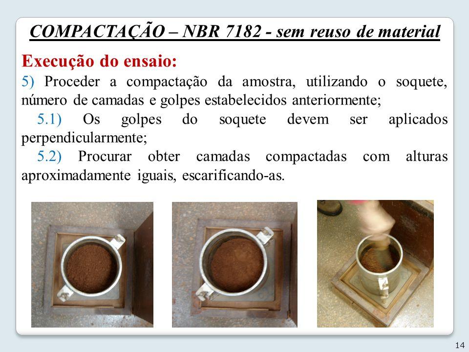 COMPACTAÇÃO – NBR 7182 - sem reuso de material