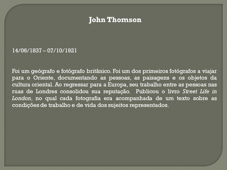 John Thomson 14/06/1837 – 07/10/1921.
