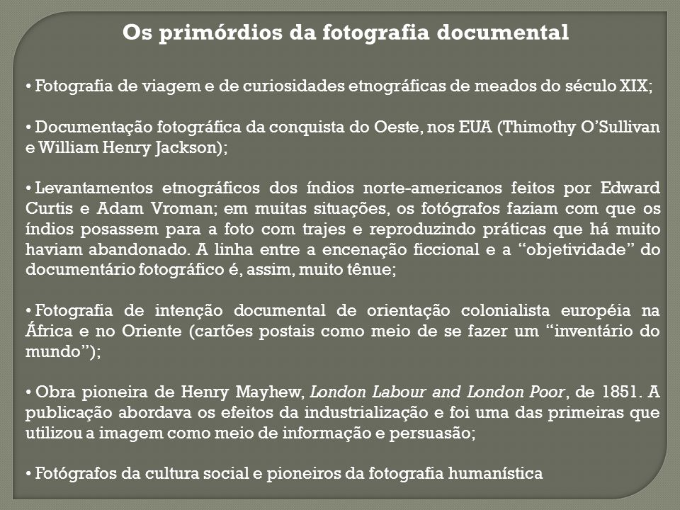 Os primórdios da fotografia documental