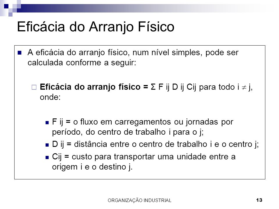 Eficácia do Arranjo Físico
