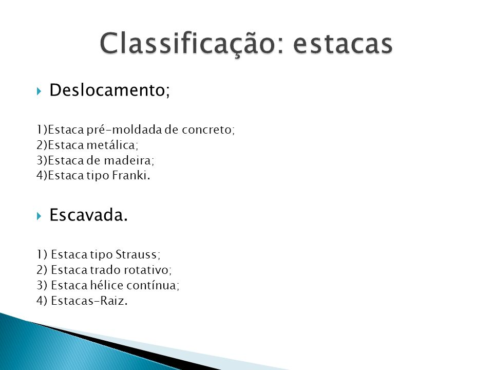 Classificação: estacas