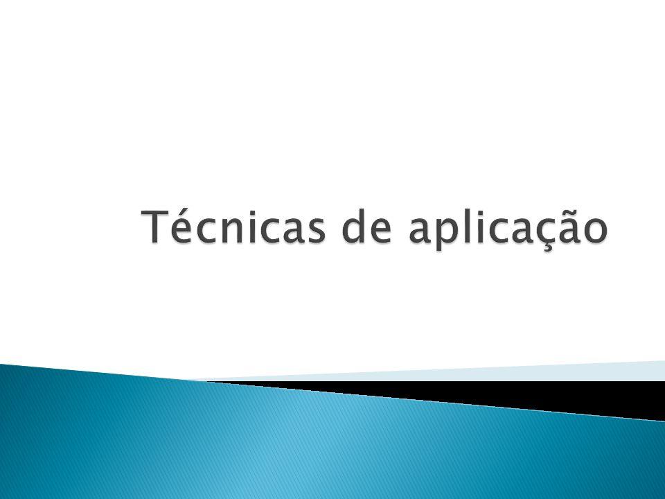 Técnicas de aplicação