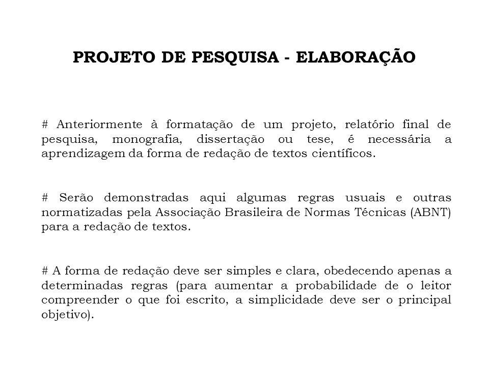 PROJETO DE PESQUISA - ELABORAÇÃO