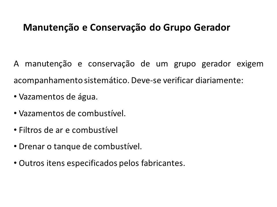 Manutenção e Conservação do Grupo Gerador