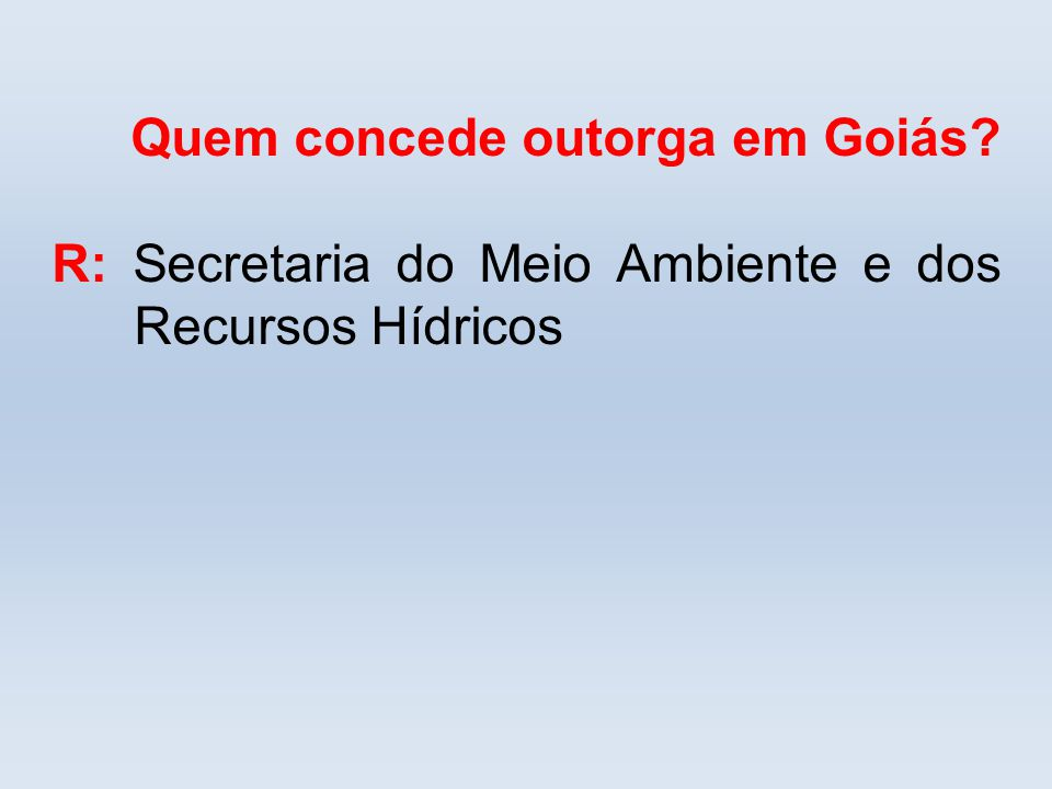 Quem concede outorga em Goiás