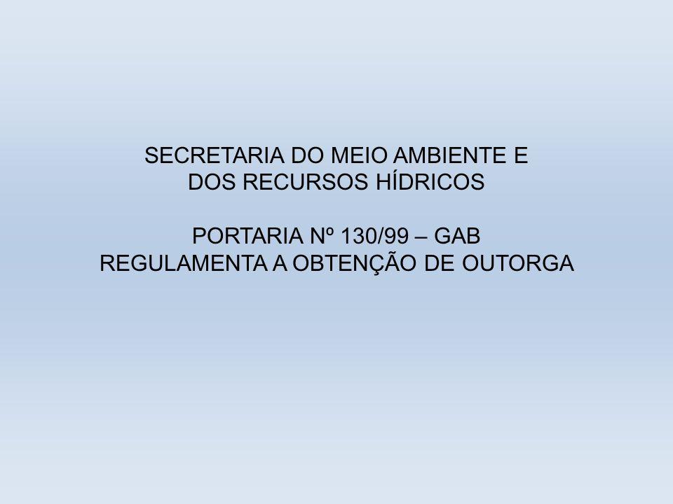 SECRETARIA DO MEIO AMBIENTE E DOS RECURSOS HÍDRICOS