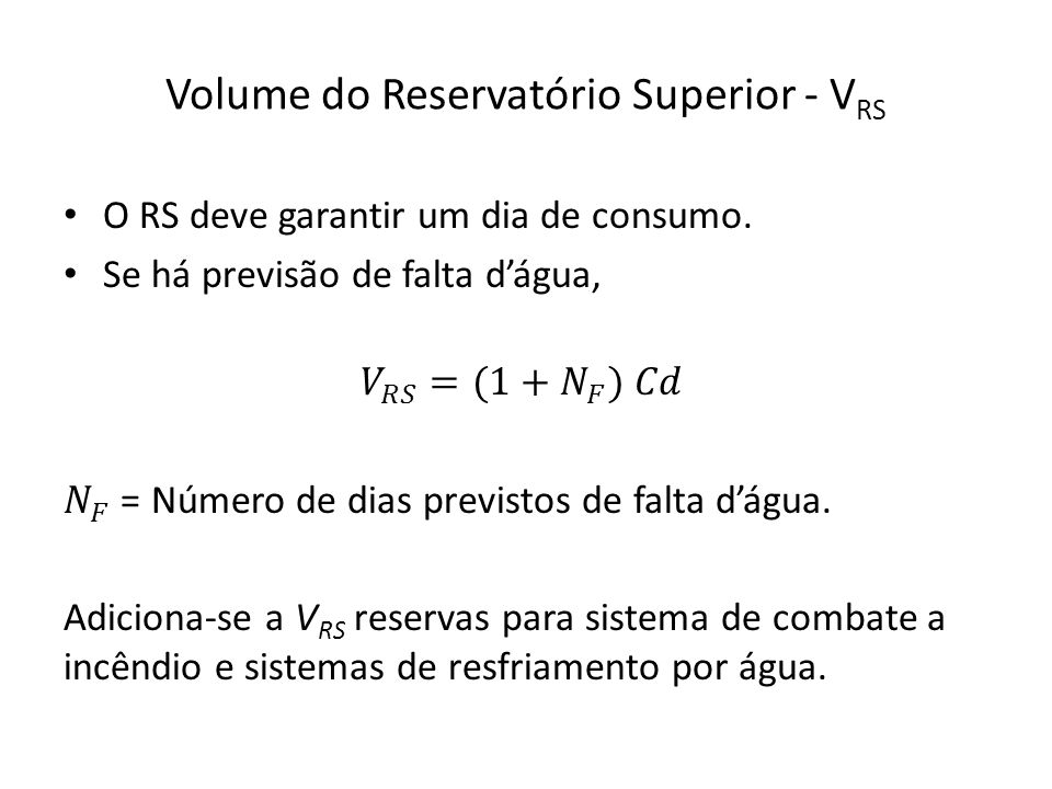Volume do Reservatório Superior - VRS