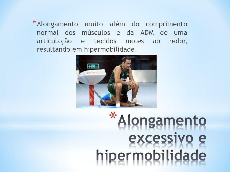 Alongamento excessivo e hipermobilidade