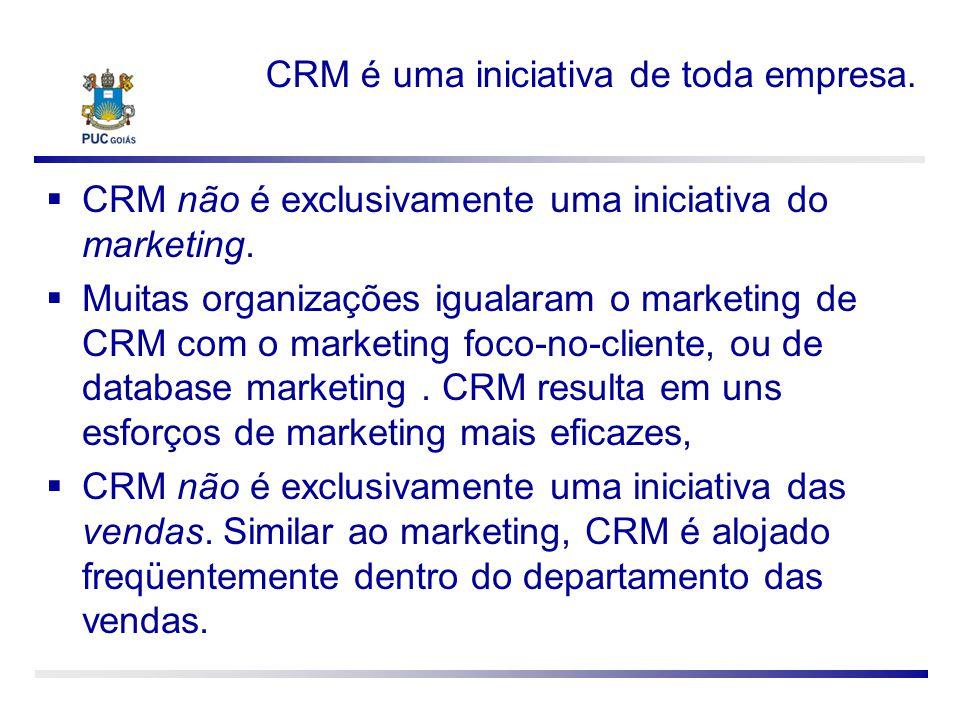 CRM é uma iniciativa de toda empresa.
