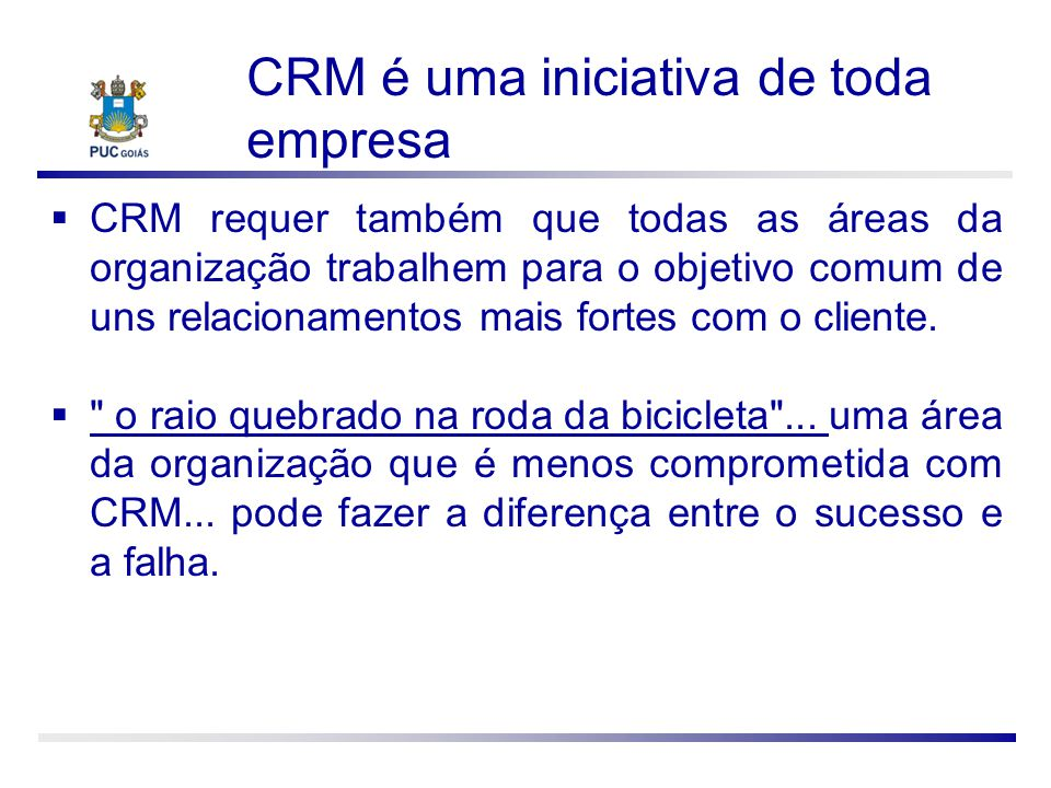 CRM é uma iniciativa de toda empresa