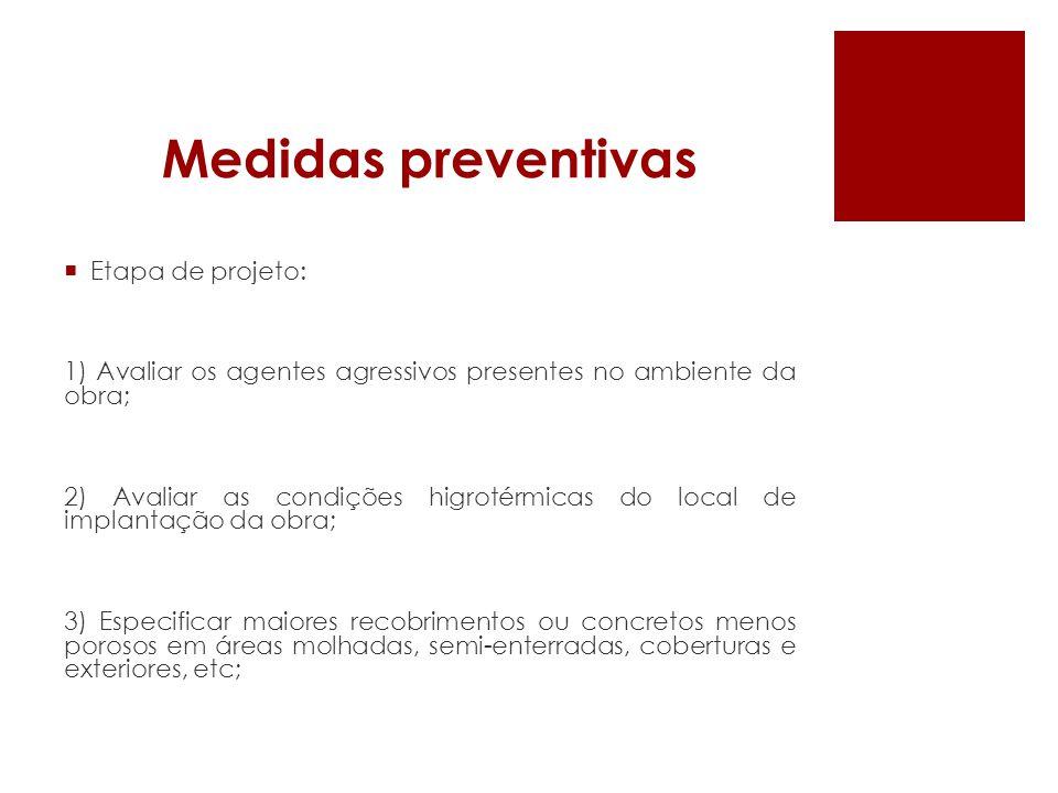 Medidas preventivas Etapa de projeto: