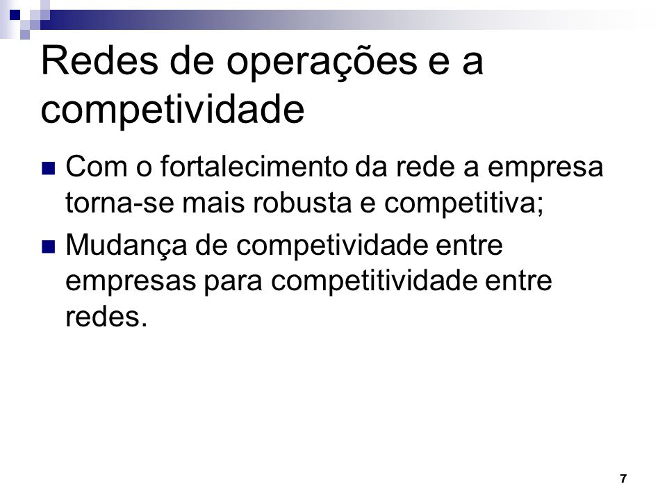 Redes de operações e a competividade