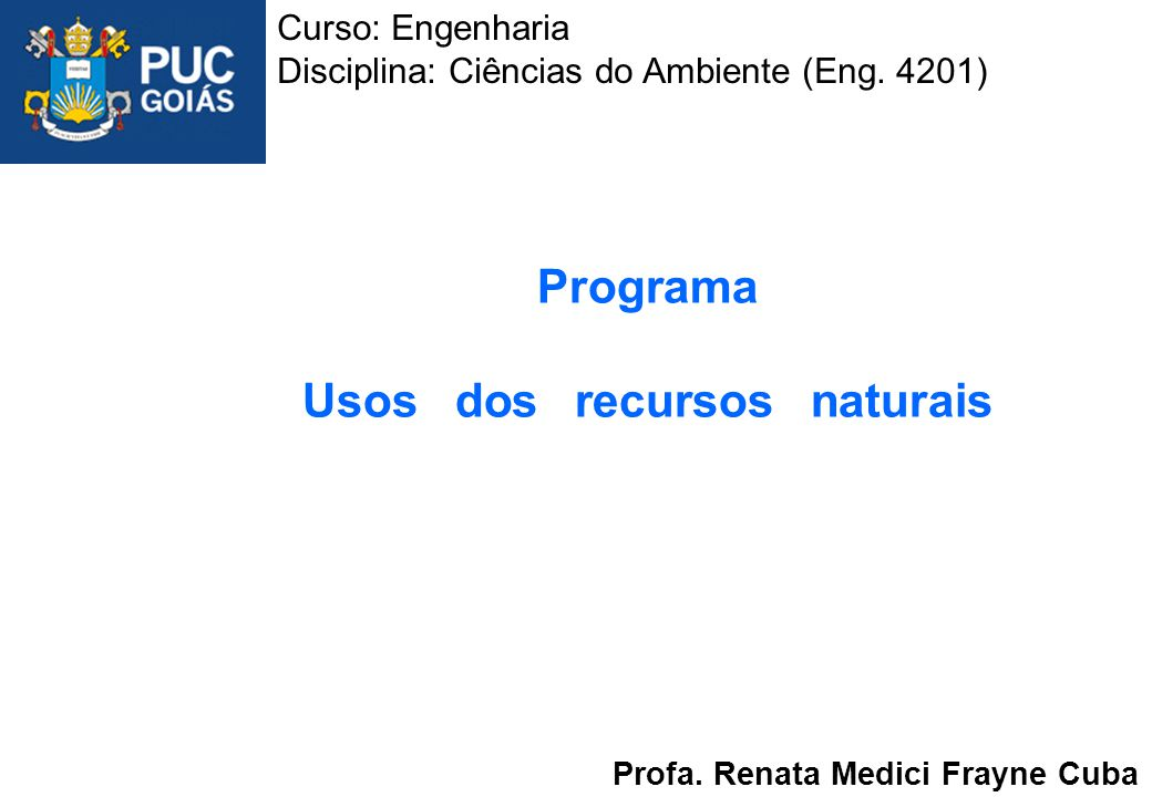 Programa Usos dos recursos naturais