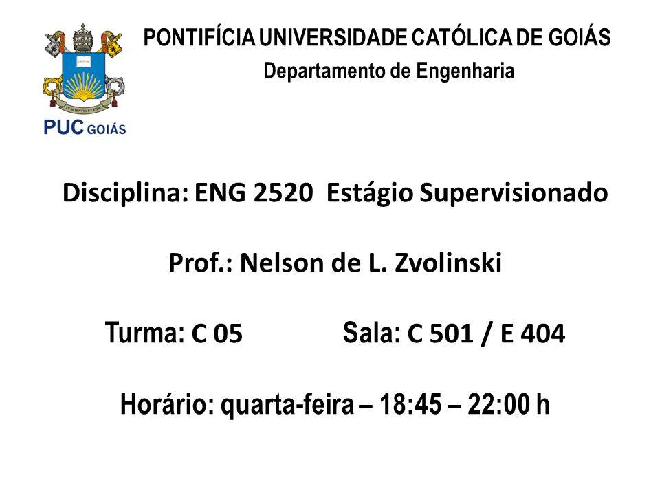 Disciplina: ENG 2520 Estágio Supervisionado