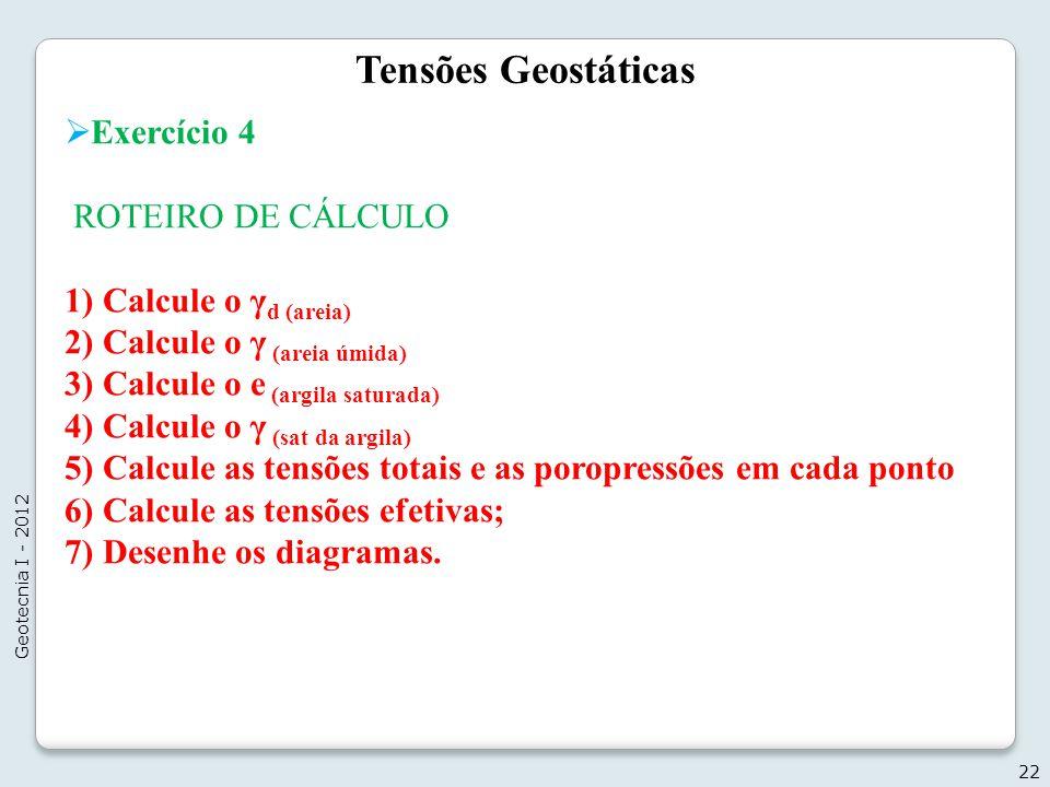 Tensões Geostáticas Exercício 4 ROTEIRO DE CÁLCULO