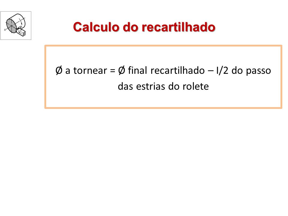 Calculo do recartilhado
