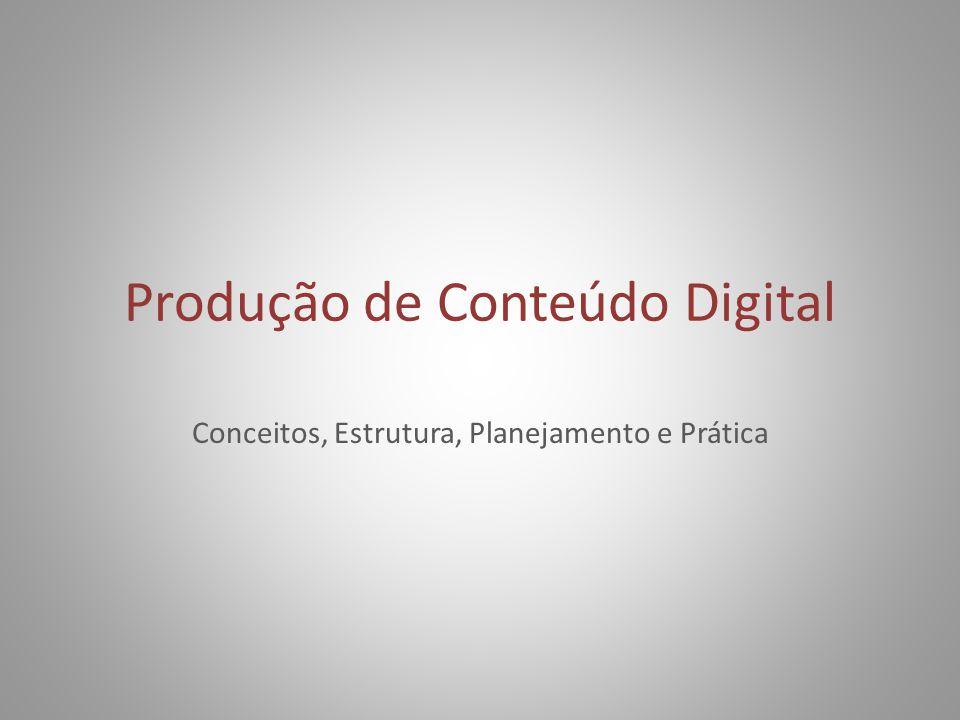 Produção de Conteúdo Digital
