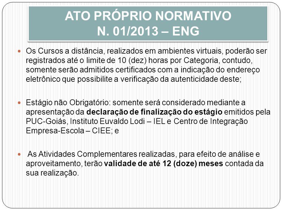 ATO PRÓPRIO NORMATIVO N. 01/2013 – ENG